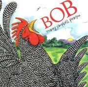 bob - tracey campbell pearson - farrar straus & giroux