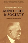 Mind, Self, and Society: The Definitive Edition (libro en Inglés) - George Herbert Mead - UNIV OF CHICAGO PR