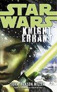 Star Wars: Knight Errant - Miller, John Jackson - Cornerstone