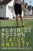 Status Anxiety. Alain de Botton - de Botton, Alain - Penguin Books