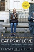 Eat Pray Love: One Woman's Search for Everything Across Italy, India and Indonesia (libro en Inglés) - Elizabeth Gilbert - Penguin Group