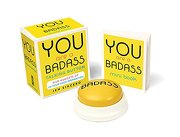 You Are a Badass Talking Button: Five Nuggets of In-Your-Face Inspiration (libro en Inglés) - Jen Sincero - RUNNING PR BOOK PUBL