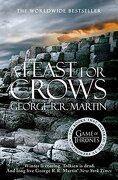 A Feast For Crows Book 4 (A Song of Ice and Fire)