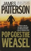 pop goes the weasel - james patterson - grand central pub