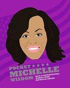 Pocket Michelle Wisdom (Pocket Wisdom)