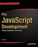Pro Javascript Development: Coding, Capabilities, and Tooling (libro en Inglés) - Den Odell - Apress