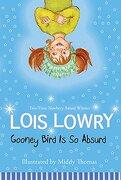 Gooney Bird Is So Absurd - Lowry, Lois - Houghton Mifflin Harcourt (HMH)