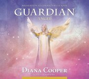 meditation to connect with your guardian angel - diana cooper - independent pub group