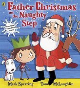 Father Christmas on the Naughty Step. by Mark Sperring, Tom McLaughlin - Sperring, Mark - Puffin Books