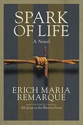 Spark of Life: A Novel (libro en Inglés) - Erich Maria Remarque - Random House Trade Paperbacks