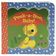 Peek-a-Boo, Baby! (Little Bird Greetings)