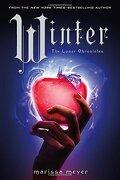 The Lunar Chronicles 04: Winter - Marissa Meyer - Feiwel & Friends