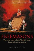 brief history of the freemasons - jasper ridley - constable and robinson