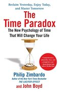 the time paradox,the new psychology of time that can change your life - philip zimbardo - simon & schuster