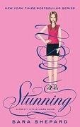 Stunning. by Sara Shepard - Shepard, Sara - Atom