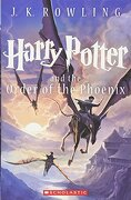 Harry Potter and the Order of the Phoenix (Book 5) (libro en Inglés) - J. K. Rowling - Scholastic Paperbacks