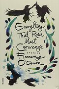 everything that rises must converge - flannery o´connor - farrar straus & giroux