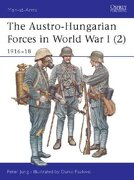 the austro-hungarian forces in world war i (2) 1916-18 - peter jung - osprey pub co