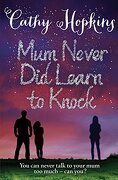Mum Never Did Learn to Knock (8-12 Fiction)
