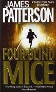 four blind mice - james patterson - grand central pub