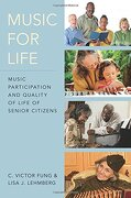 Music for Life: Music Participation and Quality of Life for Senior Citizens (libro en Inglés) - C. Victor Fung - Oxford University Press