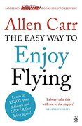 The Easyway to Enjoy Flying. Allen Carr - Carr, Allen - Penguin Books