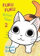 Fukufuku: Kitten Tales, 2 (Chi's Sweet Home) (libro en Inglés) - Konami Kanata - Vertical Comics