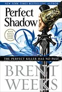 Perfect Shadow (Night Angel) (libro en Inglés) - Brent Weeks - Orbit