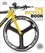 The Bicycle Book (Dk Knowledge General Reference)