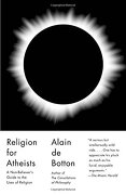 Religion for Atheists: A Non-Believer's Guide to the Uses of Religion (libro en Inglés) - Alain De Botton - Vintage Books