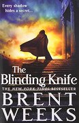 The Blinding Knife - Weeks, Brent - Orbit