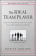 The Ideal Team Player: How to Recognize and Cultivate the Three Essential Virtues (libro en Inglés) - Patrick M. Lencioni - John Wiley & Sons Inc
