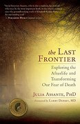 The Last Frontier - Assante, Julia/ Dossey, Larry (FRW) - Pgw