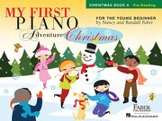 my first piano adventure christmas - book a: pre-reading - nancy faber,randall faber,nancy and randall faber -