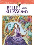Creative Haven Belles and Blossoms Coloring Book (Dover Publications Inc)