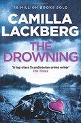 The Drowning. Camilla Lackberg - Lackberg, Camilla - Harper
