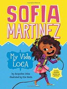 My Vida Loca (Sofia Martinez)