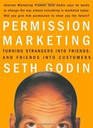permission marketing,turning strangers into friends, and friends into customers - seth godin - simon & schuster