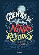 Cuentos de Buenas Noches Para Niñas Rebeldes - Elena Favilli - Planeta Publishing
