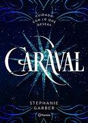 Caraval - Stephanie Garber - Planeta Pub