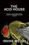 the acid house - irvine welsh - vintage