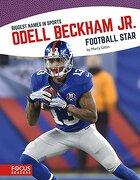 Odell Beckham Jr. (Biggest Names in Sports)