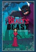 Beauty and the Beast. Retold by Michael Dahl - Dahl, Michael - Raintree