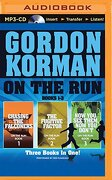 On the Run Books 1-3: Chasing the Falconers, the Fugitive Factor, Now You See Them, Now You Don't