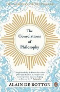 The Consolations of Philosophy - de Botton, Alain - Penguin Books
