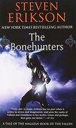 the bonehunters - steven erikson - tor books