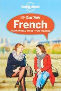 Lonely Planet Fast Talk French -  - Lonely Planet