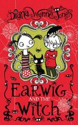 Earwig and the Witch - Jones, Diana Wynne - HarperCollins Children's Books