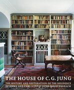 the house of c. g. jung,the history and restoration of the residence of emma and carl gustav jung-rauschenbach -  anreas jung - rudolf steiner pr