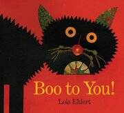 boo to you! - lois ehlert - simon & schuster